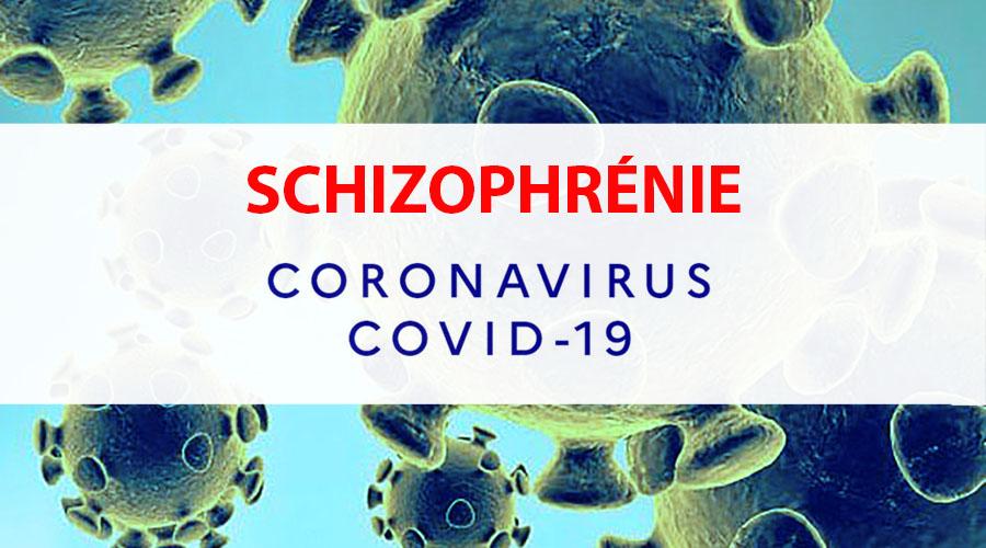 Schizophrénie et Covid 19