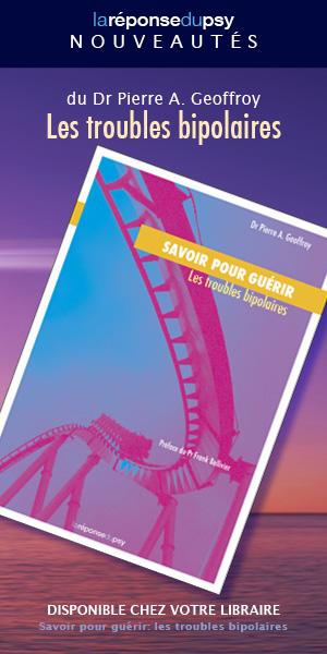 """Couverture du livre \""""Savoir pour guérir: les troubles bipolaires\"""" du Dr PA Geoffroy"""