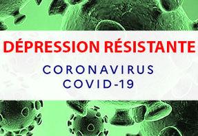 Dépression résistante & Covid-19