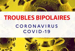 Troubles Bipolaires et Covid 19