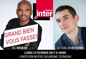 France Inter, Grand bien vous fasse: L'intestin, notre deuxième cerveau