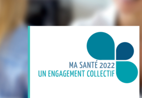 Ma Santé 2022, stratégie du ministère des Solidarités et de la Santé
