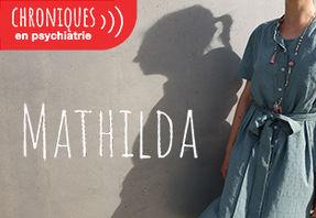 Chroniques en psychiatrie - Podcast Mathilda TSA (mosaic)