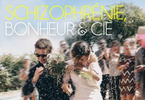 Schizophrénie, bonheur & cie (visuel vignette)
