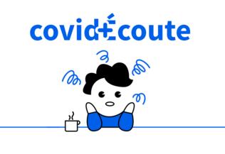 CovidÉcoute, un site de soutien psychologique dans le cadre de l'épidémie de coronavirus